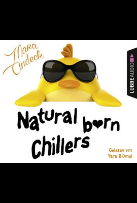 Natural Born Chillers  - Mara Andeck - Hörbuch