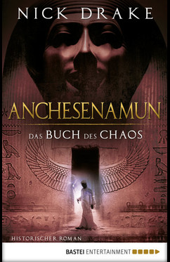 Anchesenamun - Das Buch des Chaos  - Nick Drake - eBook