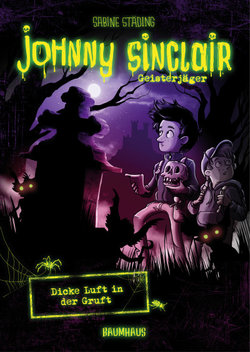 Johnny Sinclair - Dicke Luft in der Gruft  - Sabine Städing - Hardcover