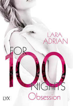 For 100 Nights - Obsession  - Lara Adrian - Taschenbuch