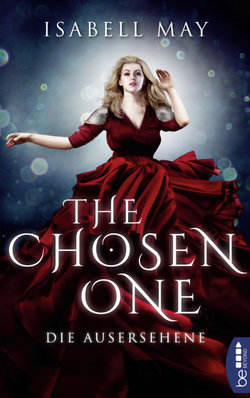 The Chosen One - Die Ausersehene  - Isabell May - POD