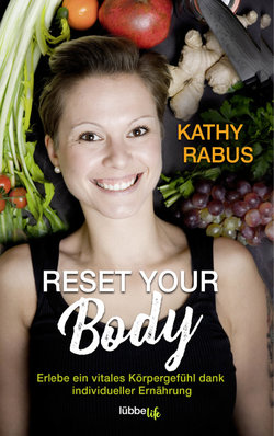 Reset your Body  - Kathy Rabus - PB