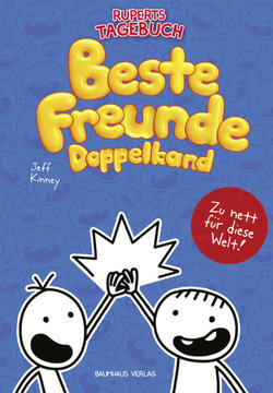 Gregs Tagebuch & Ruperts Tagebuch - Beste Freunde (Doppelband)  - Jeff Kinney - Hardcover