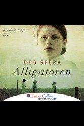 Alligatoren  - Deb Spera - Hörbuch