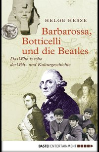 Barbarossa, Botticelli und die Beatles  - Helge Hesse - eBook