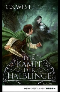 Der Kampf der Halblinge  - C.S. West - eBook