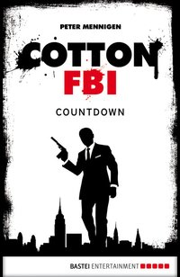 Cotton FBI - Episode 02  - Peter Mennigen - eBook