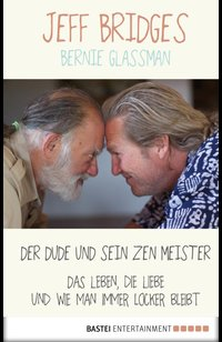 Der Dude und sein Zen Meister  - Jeff Bridges - eBook