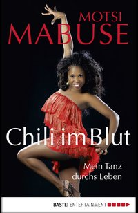 Chili im Blut  - Motsi Mabuse - eBook