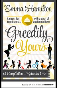 Greedily Yours Compilation  - Emma Hamilton - eBook