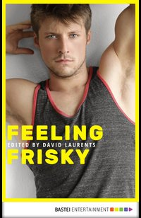 Feeling Frisky  - Gilles Packer - eBook