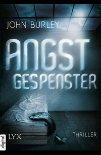Angstgespenster  - John Burley - eBook