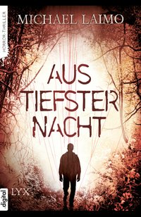 Aus tiefster Nacht  - Michael Laimo - eBook