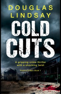 Cold Cuts  - Douglas Lindsay - eBook
