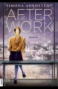 After Work  - Simona Ahrnstedt - eBook