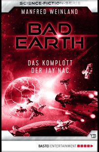 Bad Earth 13 - Science-Fiction-Serie  - Manfred Weinland - eBook
