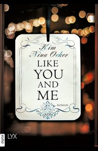 Like You and Me  - Kim Nina Ocker - eBook