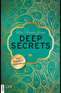 Deep Secrets  - Lisa Renee Jones - eBook