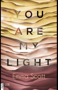 You are my Light  - Emma Scott - eBook