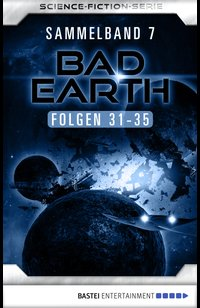 Bad Earth Sammelband 7 - Science-Fiction-Serie  - Marten Veit - eBook
