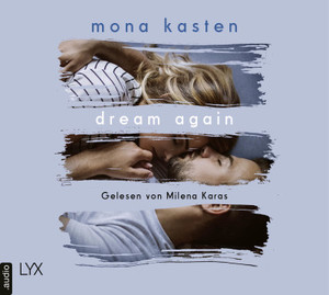 Dream Again  - Mona Kasten - Hörbuch