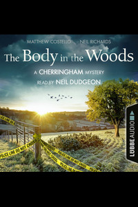 The Body in the Woods  - Neil Richards - Hörbuch
