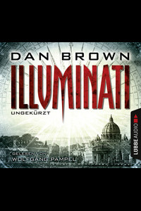 Illuminati  - Dan Brown - Hörbuch