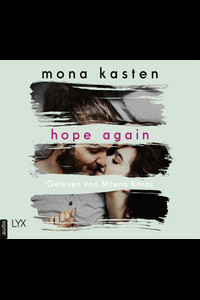 Hope Again  - Mona Kasten - Hörbuch