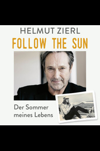 Follow the Sun  - Helmut Zierl - Hörbuch