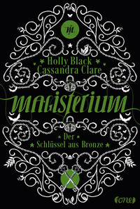 Magisterium - Der Schlüssel aus Bronze  - Holly Black - Hardcover