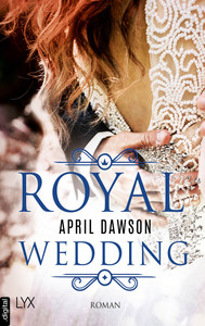 Royal Wedding  - April Dawson - POD