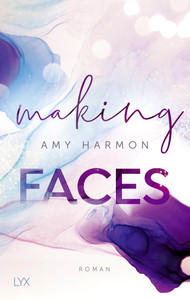 Making Faces  - Amy Harmon - PB