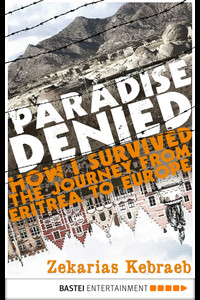 Paradise Denied  - Zekarias Kebraeb - eBook