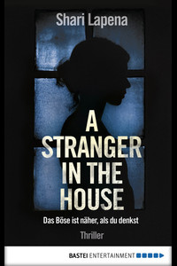 A Stranger in the House  - Shari Lapena - eBook