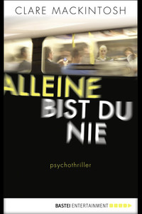 Alleine bist du nie  - Clare Mackintosh - eBook