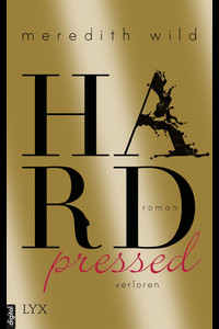 Hardpressed - verloren  - Meredith Wild - eBook