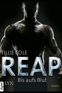 REAP - Bis aufs Blut  - Tillie Cole - eBook