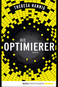 Die Optimierer  - Theresa Hannig - eBook
