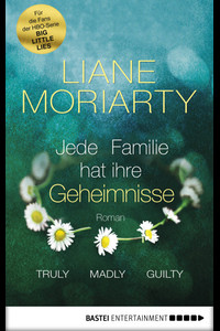 Truly Madly Guilty  - Liane Moriarty - eBook