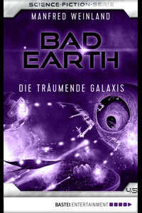 Bad Earth 45 - Science-Fiction-Serie  - Manfred Weinland - eBook