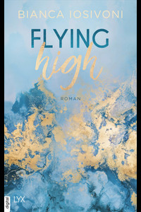Flying High  - Bianca Iosivoni - eBook