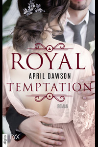 Royal Temptation  - April Dawson - eBook