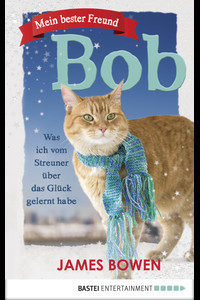 Mein bester Freund Bob  - James Bowen - eBook